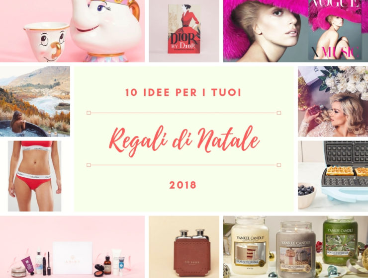 Regali Dinatale 2018 Archivi The Fashion Coffee Fashion Blogger Roma